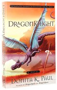 Dragonknight (#03 in Dragonkeeper Chronicles Series) Paperback