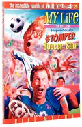 My Life as a Stupendously Stomped Soccer Star (#26 in Wally McDoogle Series) Paperback