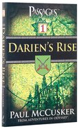 Darien's Rise (#01 in Passages Fiction Series) Paperback