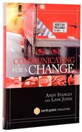 Communicating For a Change: Seven Keys To Irresistible Communication (North Point Resources Series)