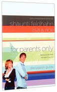 For Parents Only (Discussion Guide) Paperback