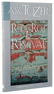 Rut, Rot Or Revival Paperback