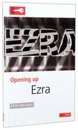 Ezra (Opening Up Series) Paperback