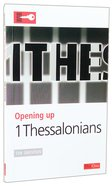 1 Thessalonians (Opening Up Series)