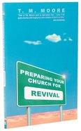 Preparing Your Church For Revival Paperback