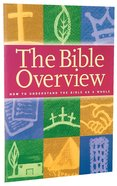 The Bible Overview (Workbook) Paperback
