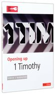 1 Timothy (Opening Up Series) Paperback