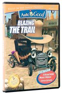 Blazing the Trail (#06 in Auto B Good DVD Season 2 Series) DVD