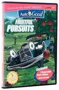 Fruitful Pursuits (#09 in Auto B Good DVD Season 2 Series) DVD