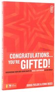 Congratulations! You're Gifted! Paperback
