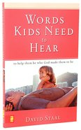 Words Kids Need to Hear Paperback