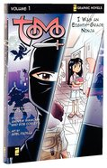 I Was An Eighth-Grade Ninja (Z Graphic Novel) (#01 in Tomo Series) Paperback