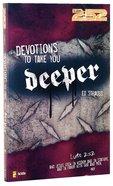 2: 52  Devotions to Take You Deeper (2 52 Bible Series)