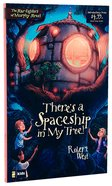 There's a Spaceship in My Tree! (#01 in The Star-fighters Of Murphy Street Series) Paperback