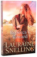Rebecca's Reward (#04 in Daughters Of Blessing Series) Paperback