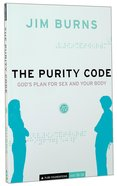 The Purity Code: God's Plan For Sex and Your Body Paperback