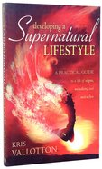 Developing a Supernatural Lifestyle Paperback
