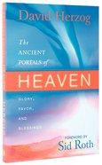 The Ancient Portals of Heaven Paperback