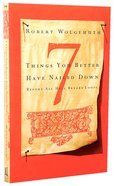 7 Things You Better Have Nailed Down Before All Hell Breaks Loose Paperback