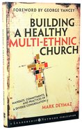 Building a Healthy Multi-Ethnic Church Hardback
