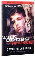 The Cross and the Switchblade (45th Anniversary Edition)