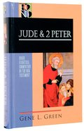 Jude & 2 Peter (Baker Exegetical Commentary On The New Testament Series) Hardback
