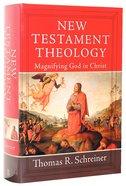 New Testament Theology Hardback