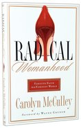 Radical Womanhood Paperback