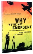 Why We're Not Emergent Paperback