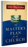 The Master's Plan For the Church Paperback