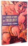 The Consolations of Theology Paperback
