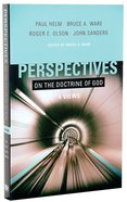Four Views: Perspectives on the Doctrine of God Paperback