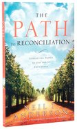 The Path to Reconciliation Paperback
