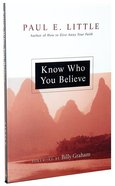 "Know Who You Believe (Paul Little ""Believe"" Series) Paperback"