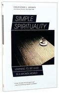 Simple Spirituality Paperback
