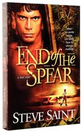 End of the Spear Paperback