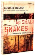 No Small Snakes Paperback