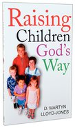 Raising Children God's Way Paperback