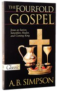 The Fourfold Gospel (Pure Gold Classics Series) Paperback