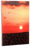 One Land, One Saviour Paperback