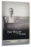 Modern Parables: Widow and Judge, the DVD (Lessons 7 & 8) Pack