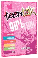 Girl Talk (Teen Talk Series)