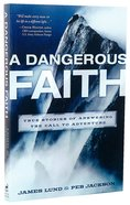 Dangerous Faith Paperback