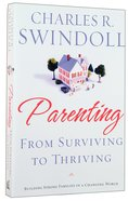 Parenting: From Surviving to Thriving Paperback
