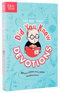 Did You Know Devotions (One Year Series) Paperback
