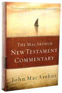 The Macarthur New Testament Commentary Hardback