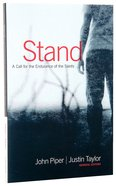Stand: A Call For the Endurance of the Saints Paperback