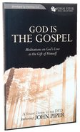 God is the Gospel (Study Guide) Paperback