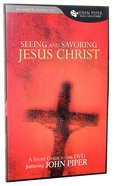 Seeing and Savoring Jesus Christ (Study Guide) Paperback