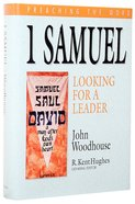 1 Samuel - Looking For a Leader (Preaching The Word Series) Hardback